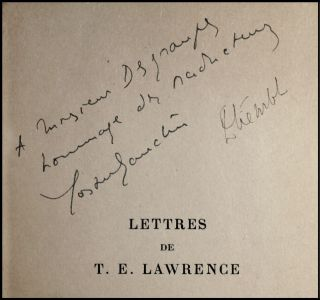 Lettres de T.E. Lawrence (The Letters of T. E. Lawrence), an unopened service de presse copy of the first French trade edition, inscribed by both translators and including an unrecorded pre-publication publisher's leaflet about the book which specifies a different publication date than that recorded by Lawrence's bibliographer