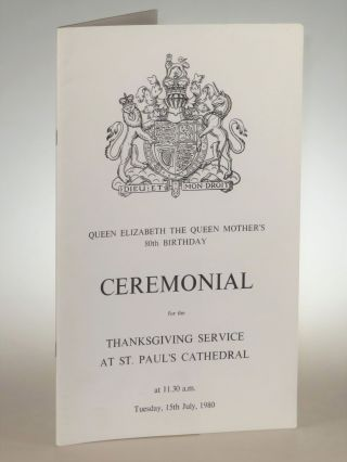 Queen Elizabeth The Queen Mother's 80th Birthday Ceremonial for the Thanksgiving Service at St....