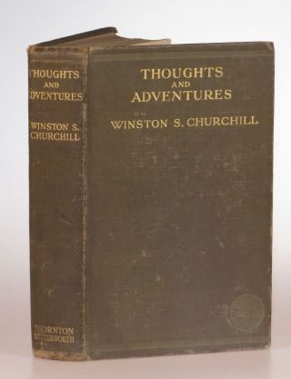 Thoughts and Adventures. Winston S. Churchill.