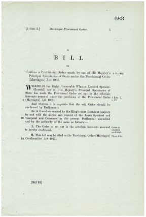Marriages Provisional Order. A Bill to confirm a Provisional Order made by one of His Majesty's...