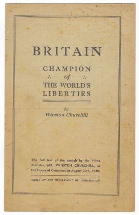 Britain Champion of the World's Liberties, the first Australian edition of Churchill's speech of...