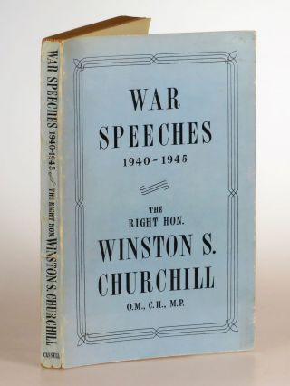 The War Speeches 1940-1945. Winston S. Churchill