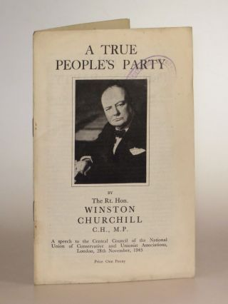 A True People's Party. Winston S. Churchill