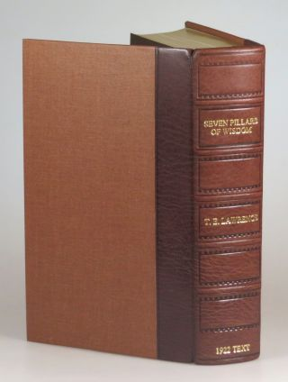 "Seven Pillars of Wisdom: a triumph, the complete 1922 'Oxford' text, limited one-volume edition, hand-numbered copy #""98"", one of 180 issued thus in quarter Nigerian goatskin"