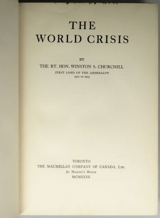 The World Crisis, a full set of six Canadian first editions