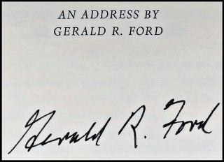 Churchill Lecture: An Address by Gerald R. Ford at the English-Speaking Union, London, England, November 30, 1983, the signed limited first edition, copy #85 of 100