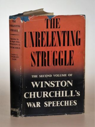 The Unrelenting Struggle. Winston S. Churchill
