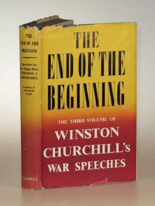 The End of the Beginning. Winston S. Churchill