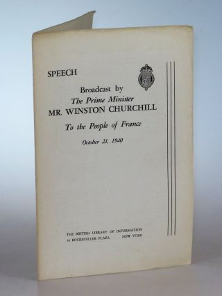 Speech Broadcast by The Prime Minister Mr. Winston Churchill to the People of France, October 21,...