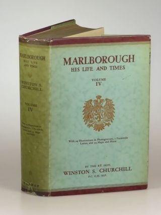 Marlborough: His Life and Times, Volume IV. Winston S. Churchill