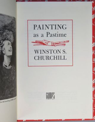 Painting as a Pastime, a 1985 limited edition copy #379, inscribed by Prime Minister Sir Winston S. Churchill's namesake grandson