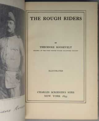 The Rough Riders, signed by Theodore Roosevelt, inscribed by one of his Rough Riders to the soldier's mother, and finely bound by Zaehnsdorf for Asprey of London