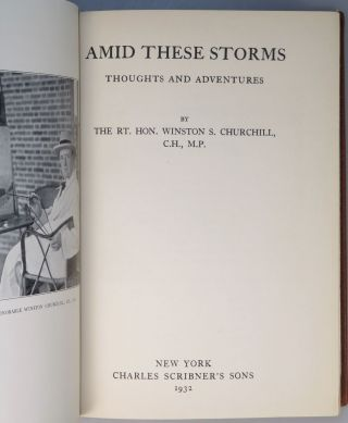 Amid These Storms, inscribed by Churchill to one of his secretaries in 1947 and finely bound in full morocco