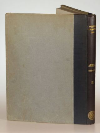The Palestine Exploration Fund 1914-1915 Annual. Double Volume. Including The Wilderness of Zin, the first work by T. E. Lawrence published in volume form