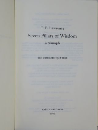 Seven Pillars of Wisdom: a triumph, the complete 1922