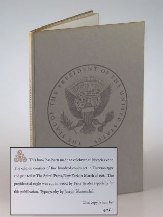 Dedication, The Gift Outright, The Inaugural Address, Washington, D.C., January the Twentieth...