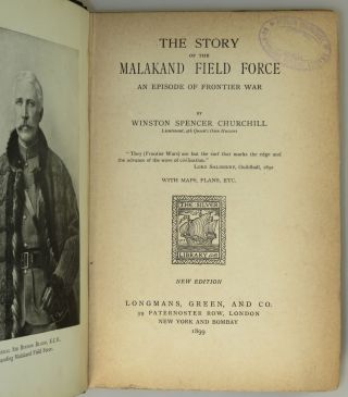 The Story of the Malakand Field Force: An Episode of Frontier War