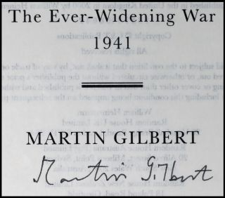 Winston S. Churchill, The Official Biography, The War Papers, Volume 3, The Ever-Widening War, 1941, signed by Gilbert