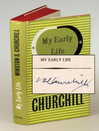 My Early Life, signed by Churchill. Winston S. Churchill