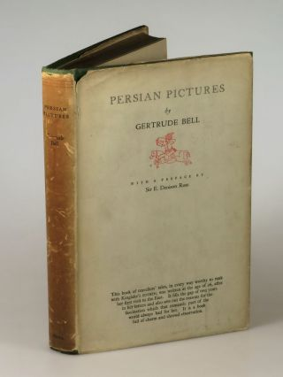 Persian Pictures. Gertrude Bell, a, Sir E. Denison Ross