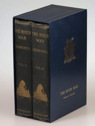 The River War, An Historical Account of the Reconquest of the Soudan. Winston S. Churchill