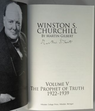 Winston Churchill, The Official Biography, complete in eight volumes, volumes III-VI each signed by their author, Sir Martin Gilbert