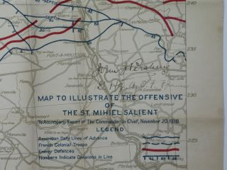 Map to Illustrate the Offensive of the St. Mihiel Salient to Accompany Report of the Commander In Chief, November 20, 1918, signed in France by the battle's victorious Allied commander and leader of the American Expeditionary Force, General John J. Pershing