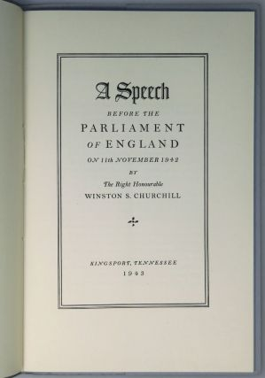 """The War Situation"", A Speech before the Parliament of England on 11th November 1942 By The Right Honourable Winston S. Churchill"