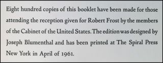 Dedication, The Gift Outright, The Inaugural Address, Washington, D.C., January the Twentieth 1961, an immaculately preserved copy of the scarce wraps edition, still housed in the original envelope, as gifted by American historian and Library of Congress Reference Department Director Roy P. Basler