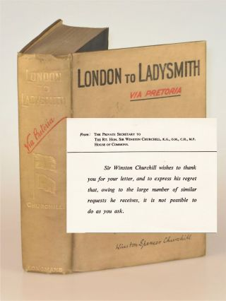 London to Ladysmith via Pretoria, notably and conspicuously NOT signed by the author. Winston S....