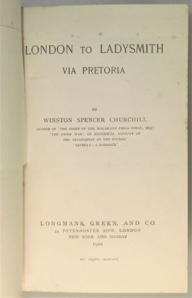 London to Ladysmith via Pretoria, notably and conspicuously NOT signed by the author