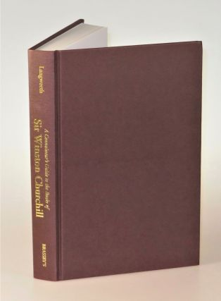 A Connoisseur's Guide to the Books of Sir Winston Churchill, inscribed by the author