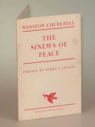The Sinews of Peace. Winston S. Churchill
