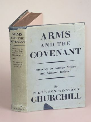 Arms and the Covenant. Winston S. Churchill