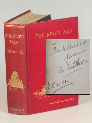 The River War, the personal copy of the editor, Colonel Frank Rhodes. Winston S. Churchill