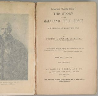 The Story of the Malakand Field Force: An Episode of Frontier War, the exceptionally rare wraps colonial issue of Churchill's first book