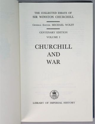 The Collected Essays of Sir Winston Churchill in four volumes, signed and dated in the House of Commons by Winston Churchill's namesake grandson