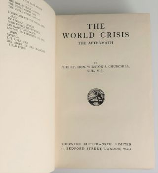 """""""A. J. B. from Winston S. C. """" - A full, six-volume, jacketed British first edition, first printing set of The World Crisis, the penultimate volume inscribed and dated six days prior to publication by Winston S. Churchill to former Prime Minister Arthur J. Balfour, the man who replaced Churchill as First Lord of the Admiralty when Churchill was forced to resign and """"whose friendship, across the vicissitudes of politics"""" Churchill """"enjoyed in a ripening measure during thirty years"""""""