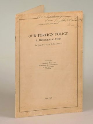 Our Foreign Policy: A Democratic View