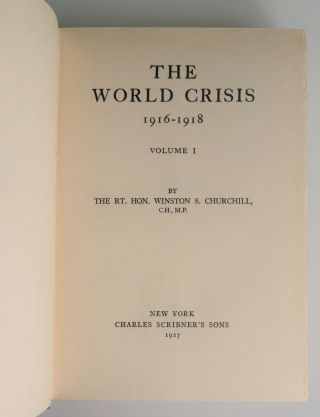 The World Crisis, 1916-1918, Volumes I & II, in the original dust jackets