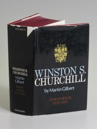 Winston S. Churchill, The Official Biography, Volume VI, Finest Hour, 1939-1941, a presentation copy inscribed and dated by the author to legendary actor and activist Charlton Heston